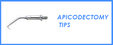 Apicoectomy Tips