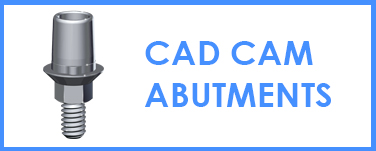 CAD CAM Abutments