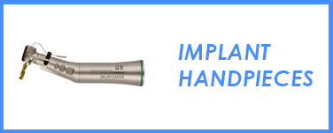 Implant Handpieces