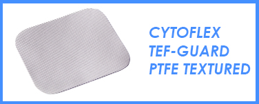 Cytoflex® TEF-Guard PTFE Textured