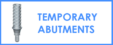 Temporary Abutments
