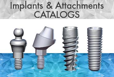 Implants & attachments Catalogs