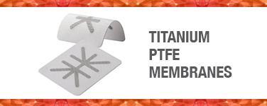 Titainum PTFE Membranes