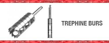 Trephine Burs