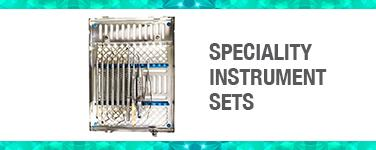 Speciality Instrument Sets
