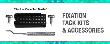 Fixation Tack Kits & Acccessories