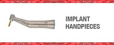 Implant Handpieces
